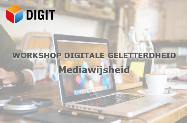 Workshop DIGIT Mediawijsheid